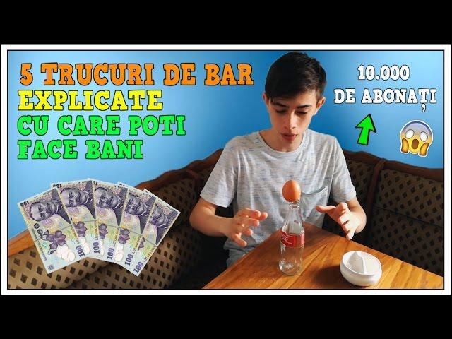 bar care face bani