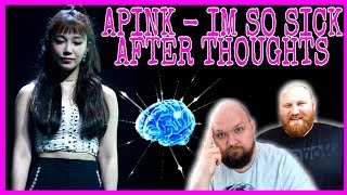 APINK IM SO SICK KPOP RANTZ: AFTER THOUGHTS