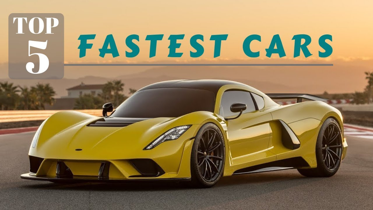 Top 5 Fastest Cars >> Top 5 Fastest Super Cars 2020