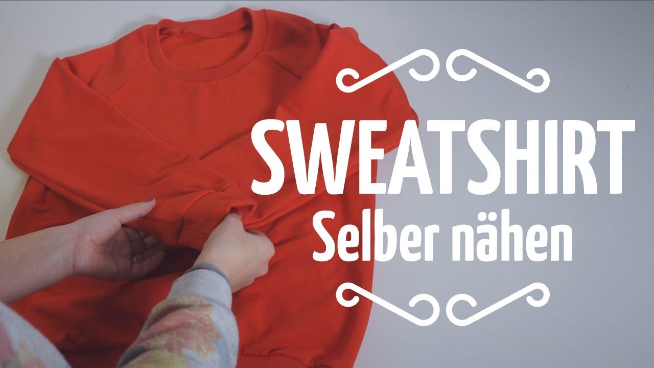 Nähen für Einsteiger // Sweatshirt selber nähen - YouTube