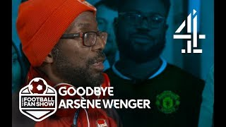 What Will Arsène Wenger's Legacy Be? | The Real Football Fan Show | Episode 2