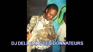 DJ DELL :  LES DONNATEURS