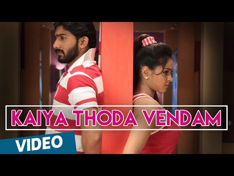 Kaiya Thoda Vendam Official Video Song | Doo