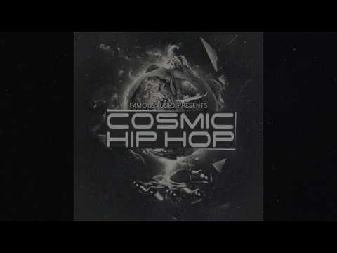"""Cosmic Hip Hop"" Sample Pack By Famous Audio"