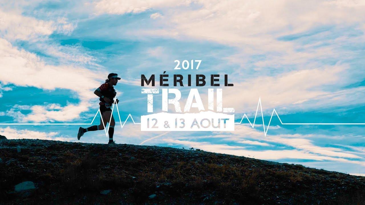 MÉRIBEL TRAIL | 13.08.17 - YouTube