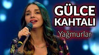 Gülce Kahtalı - Yağmurlar | O Ses Türkiye