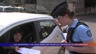 Yvelines | Les gendarmes yvelinois mobilisés pour les contrôles des déplacements