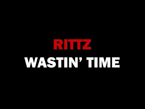 Rittz - Wastin' Time