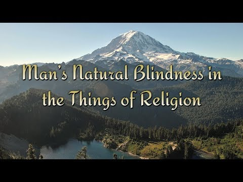 Man's Natural Blindness in the Things of Religion by Jonathan Edwards
