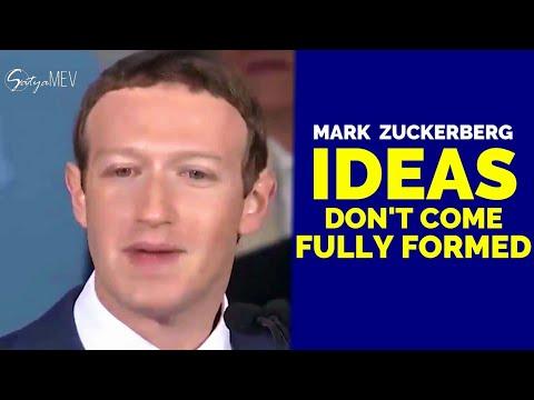 Ideas Don't Come Fully Formed ••• Mark Zuckerberg Inspiring Speech