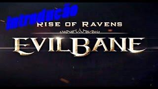 introdução ao EvilBane: Rise of Ravens com gameplay