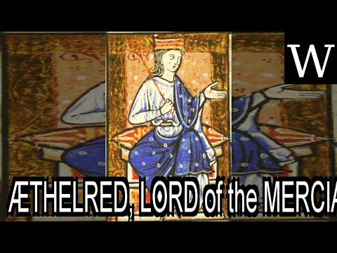 ÆTHELRED, LORD of the MERCIANS - WikiVidi Documentary