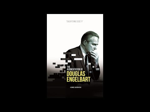 An Interview with the Creator & Producer of the Douglas Engelbart Documentary