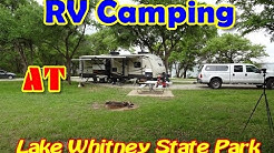 Lake Whitney State Park 2017 Review  Camping At Lake Whitney State Park