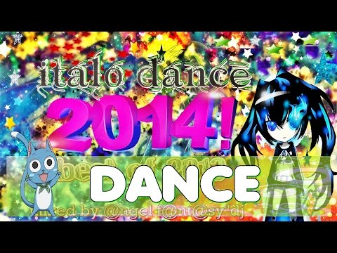 italo dance and trance hands up - january 2014 (BEST OF 2013) italo dance - MIX #2[155MIN]MEGAMIX