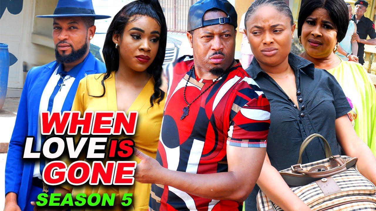 Download WHEN LOVE IS GONE SEASON 5-(Trending New Movie)Mike Ezuruonye 2021 Latest Nigerian New Movie Full HD