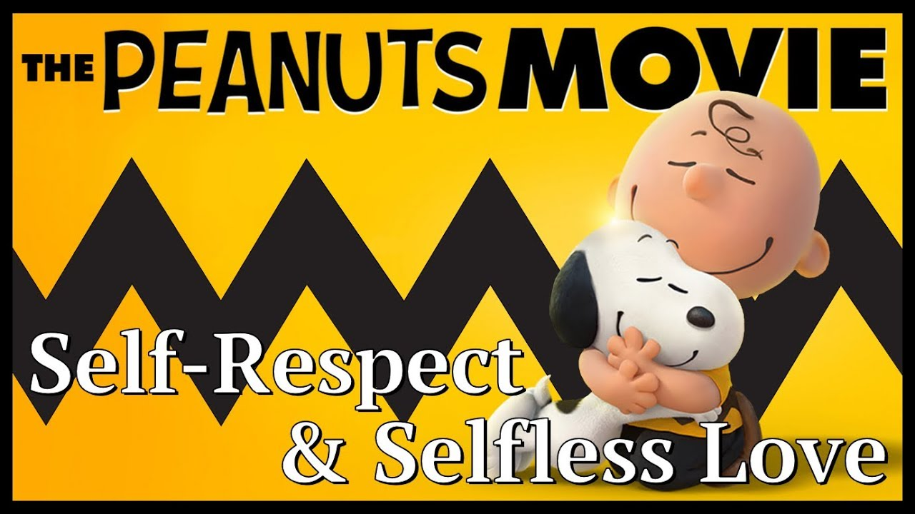 The Peanuts Movie   A Tale Of Self Respect U0026 Selfless Love