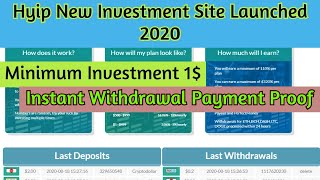 Hyip New Investment Site Launched 2020|| Instant Withdrawal Payment Proof|| Minimum Investment 1$