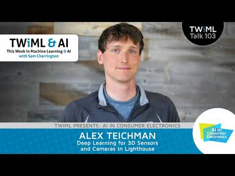 Alex Teichman Interview - Deep Learning for 3D Sensors and Cameras in Lighthouse