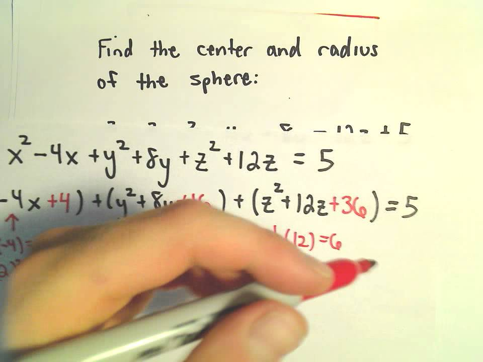 Complete The Square Find Radius And Center Of Sphere Youtube