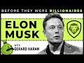 Elon Musk - Before They Were Billionaires