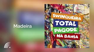 Gambar cover Swingueira do Bicho - Madeira - Swingueira Total