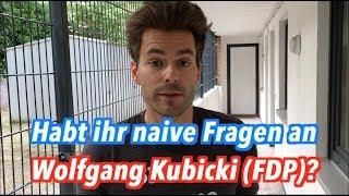 Habt ihr naive Fragen an Wolfgang Kubicki (FDP)?