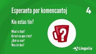 Sprachkurs Esperanto Lektion 4