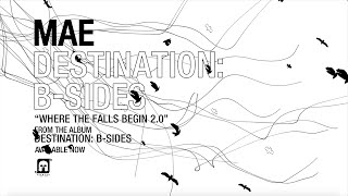 """Mae - """"Where The Falls Begin 2.0"""" - Available Now"""