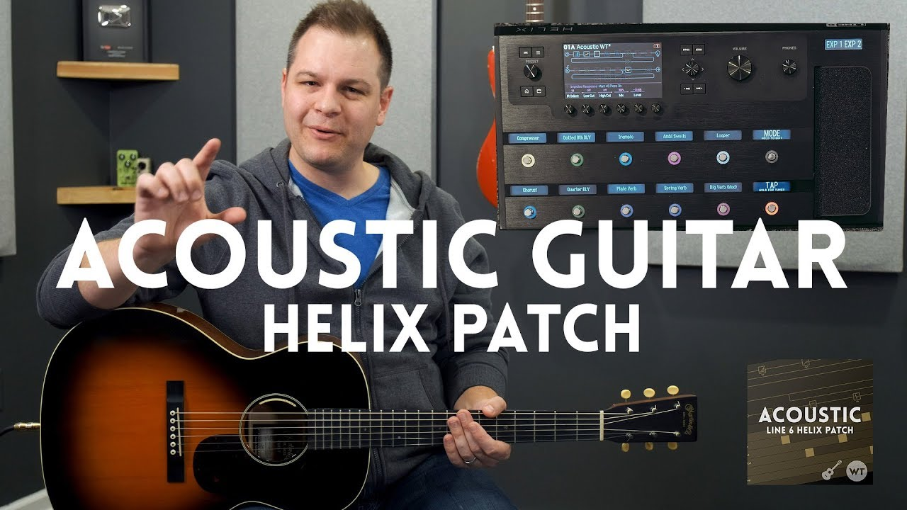 Acoustic Guitar Line 6 Helix Patch Demo Available For Helix Hx