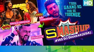 Gambar cover Smashup #145   Dj Dharak (USA)   DhayaanChand, Ishqyaun Dhishqyaun, Chavanprash
