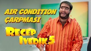 Air Condition Çarpması | Recep İvedik 5