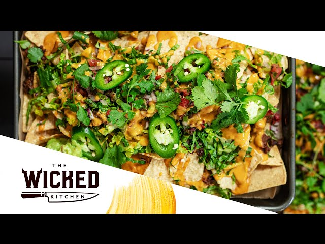4/20 VEGAN LOADED NACHOS w/ Beyond Meat 😎 | The Wicked Kitchen