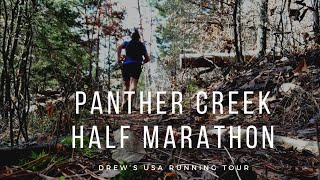 Panther Creek Half Marathon   Drew's USA Running Tour