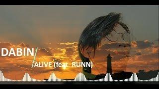 Dabin - Alive (feat RUNN) [LyricTerjemahan]