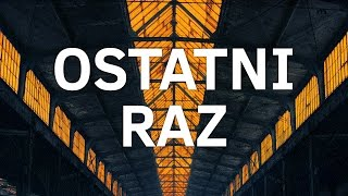 The Returners feat. Sarius - Ostatni raz (audio)