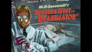 Dark Adventure Radio Theatre: Herbert West - Reanimator