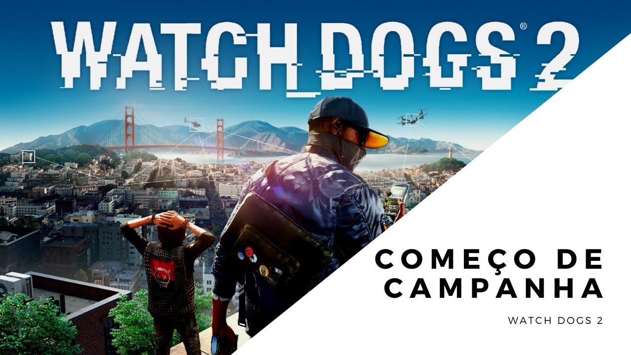 WATCH DOGS 2   Começo de Campanha em PT BR PC