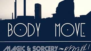 Body Move (Magic & Sorcery-STANKAFIED) Thumbnail