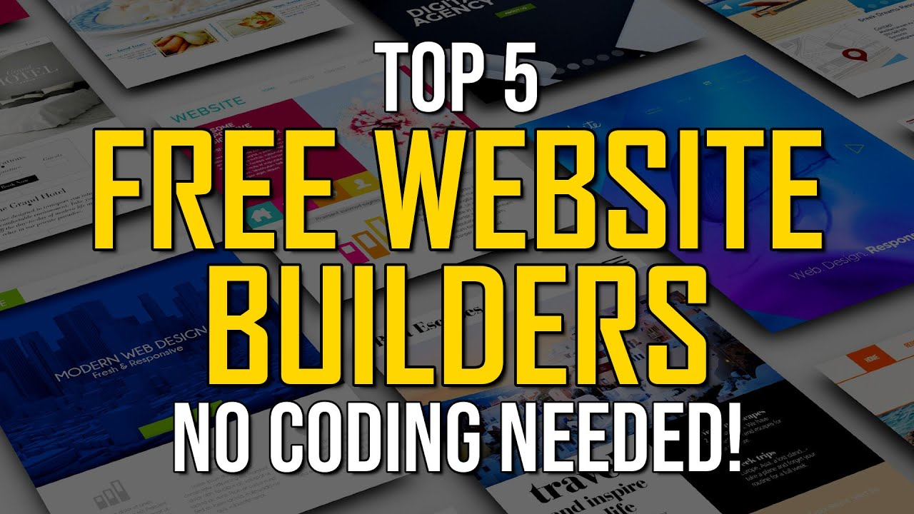 Top 5 Best Free Website Builders (2021) – NO CODING REQUIRED!