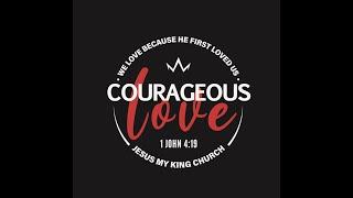Church Camp 2019 - Courageous  Love