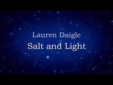Salt & Light - Lauren Daigle [lyrics] HD
