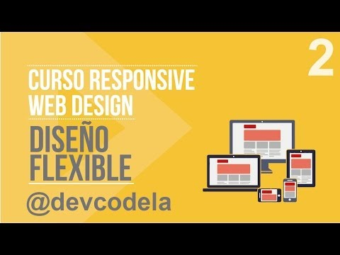 Curso Responsive Web Design: Diseño Flexible