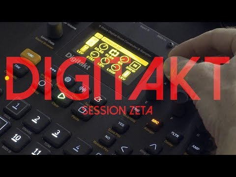 Digitakt - Session Zeta