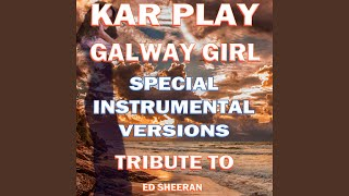 Galway Girl (Like Instrumental Mix)