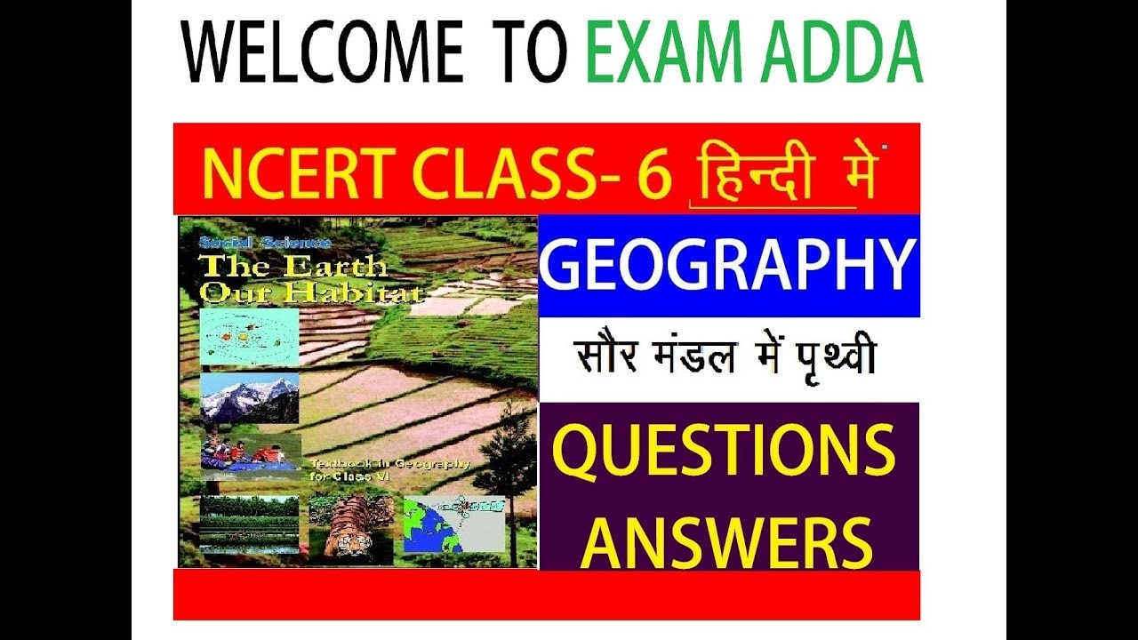 NCERT CLASS 6 GEOGRAPHY QUESTION AND ANSWERS - YouTube