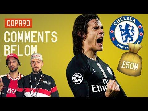 Will Chelsea Splash £50 million on Edinson Cavani? | Comments Below Mp3