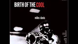 Miles Davis - Birth of the Cool full jazz album