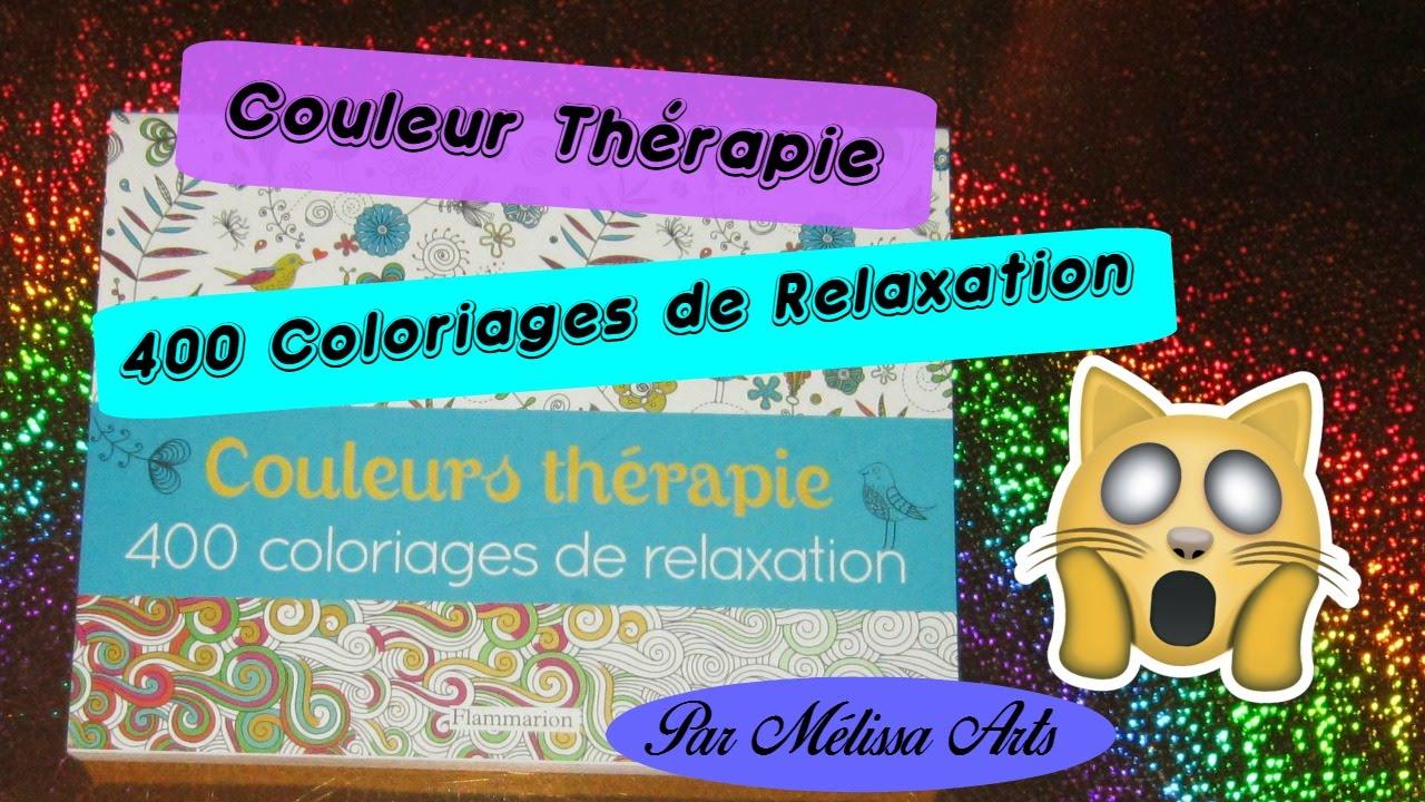 Présentation Couleur thérapie 400 coloriages