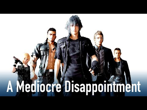 Final Fantasy 15 was a Mediocre Disappointment